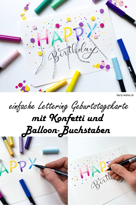 Schritt für Schritt Anleitung für eine einfache Lettering Geburtstagskarte mit Konfetti und Balloon Buchstaben