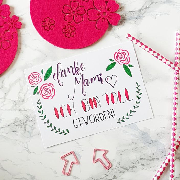 Karte zum Muttertag mit lustigem Spruch: Danke Mami ich bin toll geworden