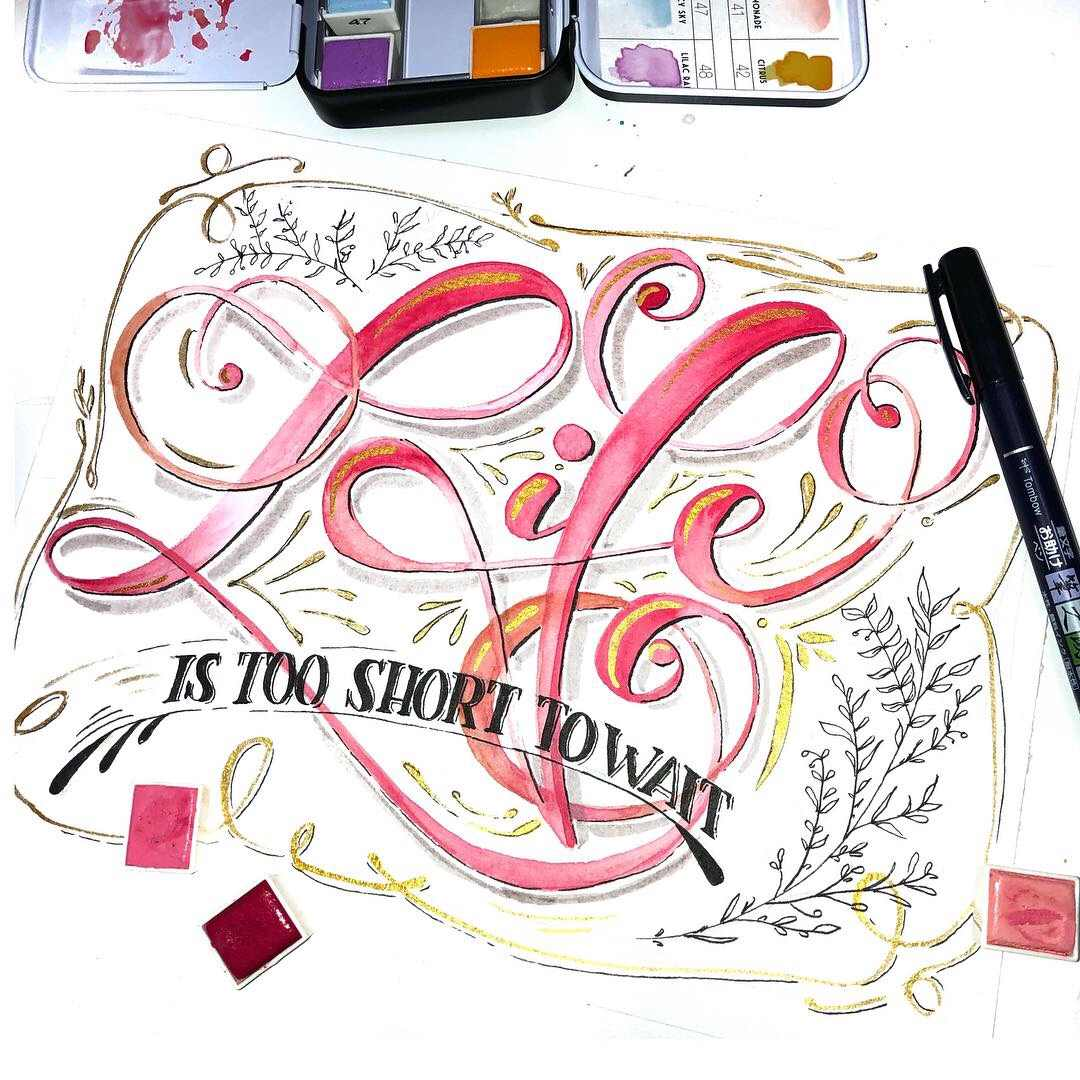 Handlettering Spruch: life is too short to wait