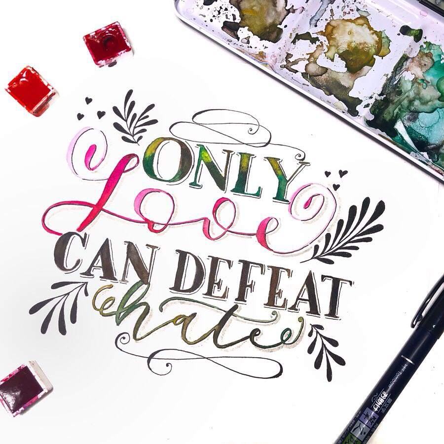 Handlettering Spruch: Only love can defeat hate