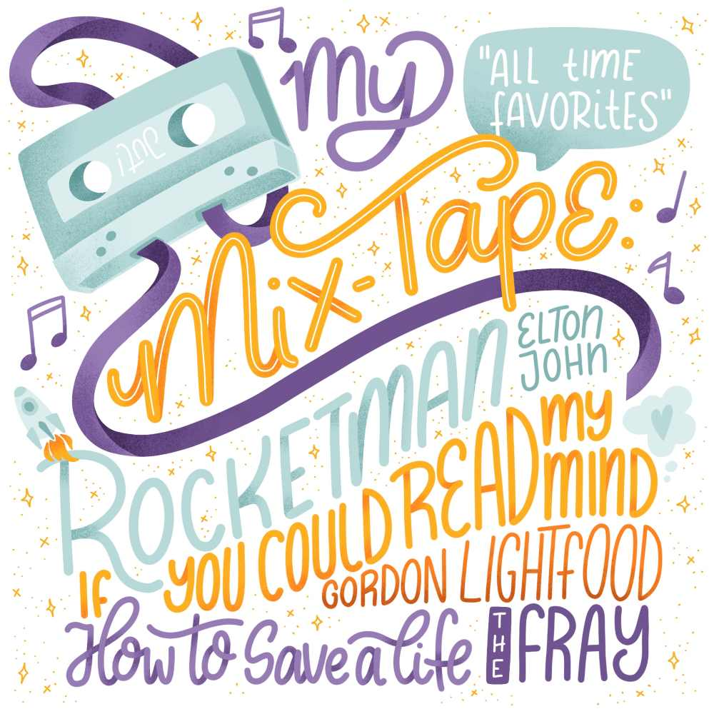 all time favourites - my mix tape - Lettering mit Lieblingsmusik