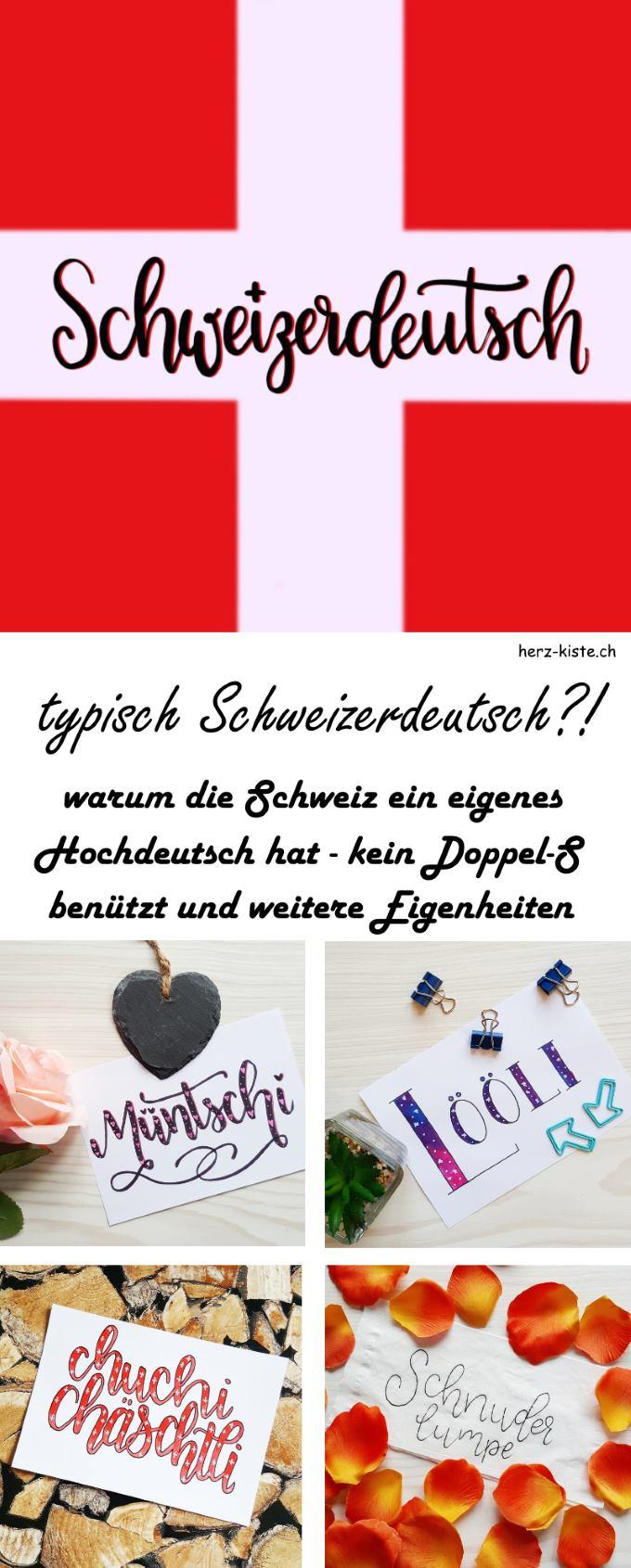 Typisch Schweizerdeutsch!? viele lustige und spezielle Eigenheiten aus der schweizer Sprache