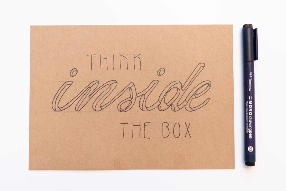 think inside the box - Lettering