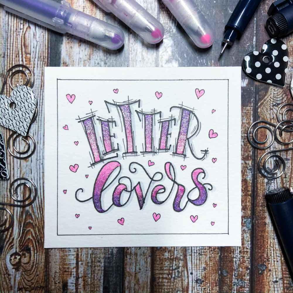 Letter Lovers - Handlettering mit einem Farbverlauf mit Glitzer Gel Pens