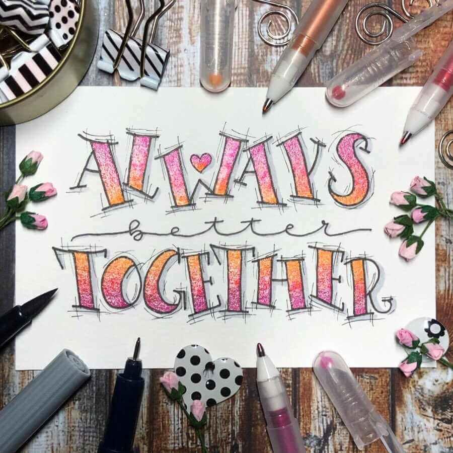 Lettering mit einem glitzernden Farbverlauf - always better together