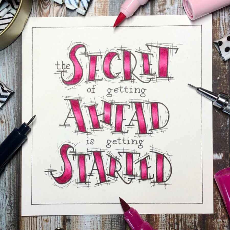Handlettering in Pink und Schwarz: the secret of getting ahead is getting started