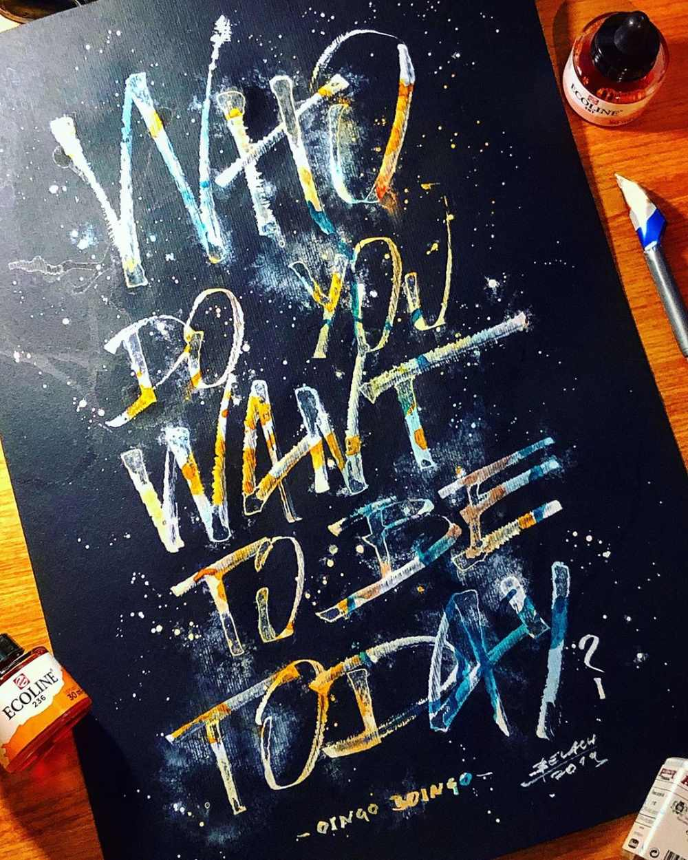 Handlettering mit einer Colafeder - Who do you want to be today?