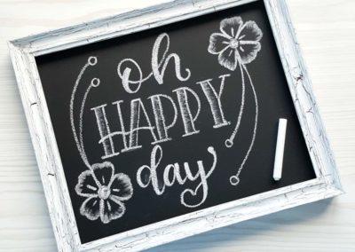 Oh Happy Day - Chalk Lettering auf einer selbstgemachten Tafel mit Shabby Chic Rahmen