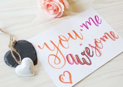 Lettering für Verliebte: you and me = awesome