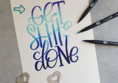 Lettering mit Blending in blau: Get Shit Done