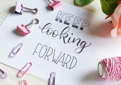 keep looking forward - Handlettering Spruch
