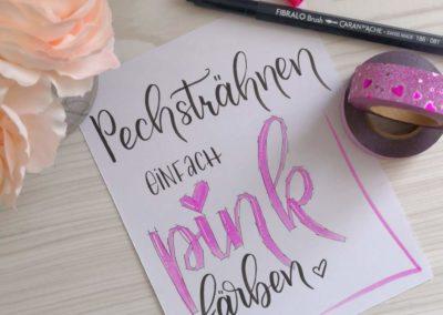 Lustiger Spruch mit Brush Lettering: Pechsträhnen einfach pink färben
