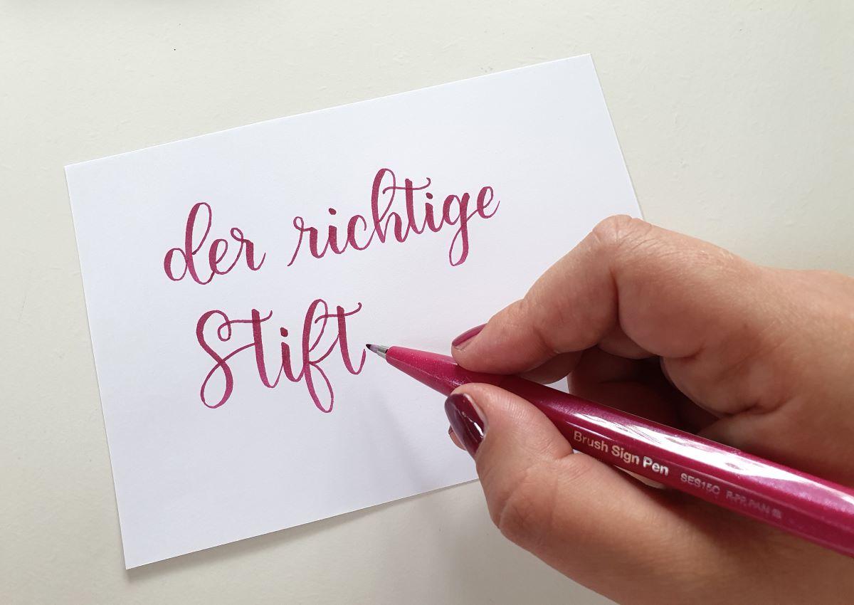 der richtige Stift fürs Brush Lettering