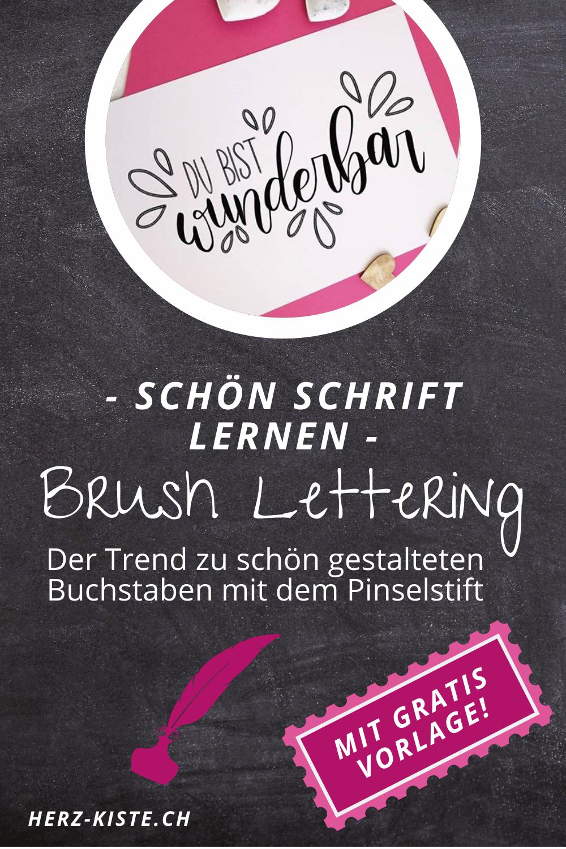 Brush Lettering - schön schreiben lernen mit dem Pinselstift - der Trend zur Schönschrift einfach und verständlich erklärt auch für Anfänger